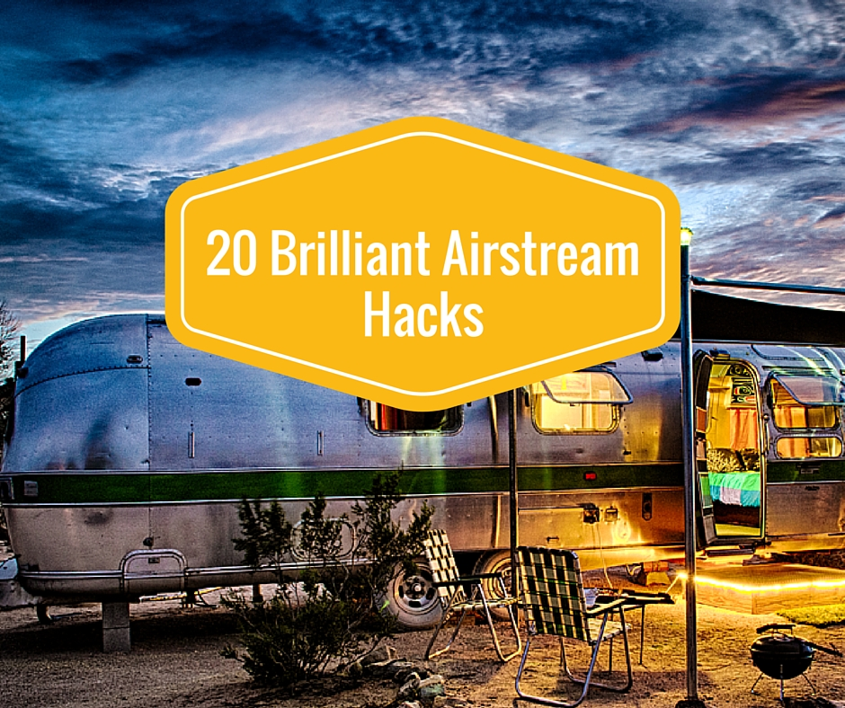 20 Brilliant Airstream Hacks