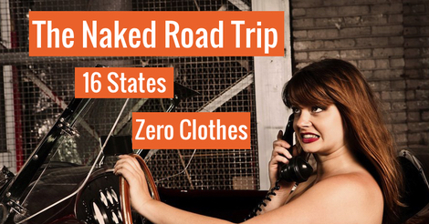 The Naked Road Trip – Driving Naked Through 16 States