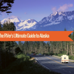 The RVer's Ultimate Guide to Alaska