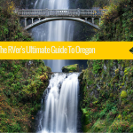 The RVer's Ultimate Guide To Orgeon