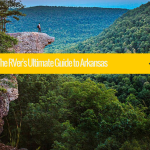 The RVer's Ultimate Guide to Arkansas