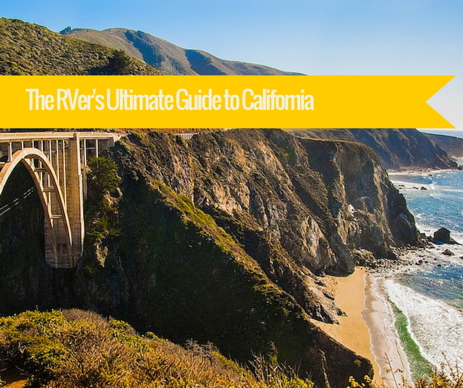 The RVer's Ultimate Guide To California