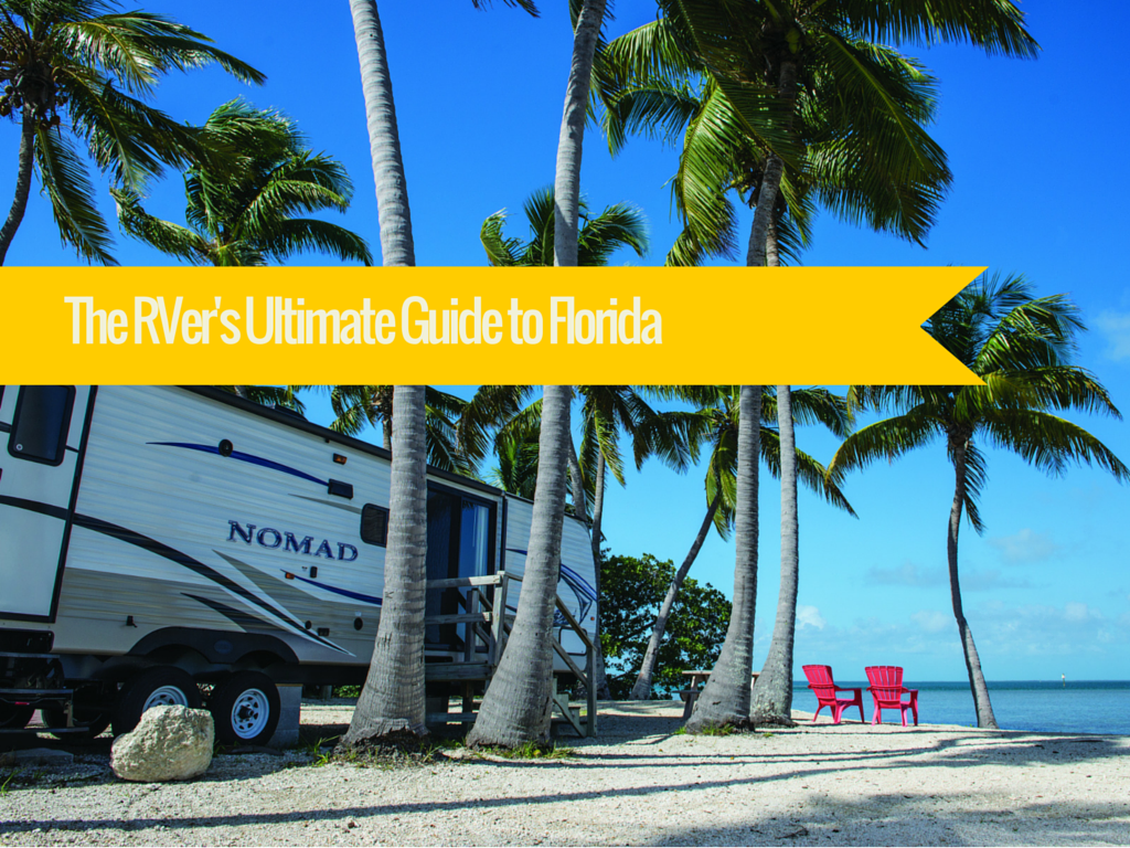The RVer's Ultimate Guide to Florida
