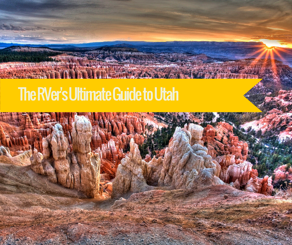 The RVer's Ultimate Guide to Utah