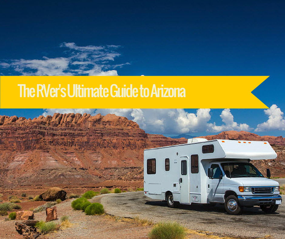 The RVer's Ultimate Guide to Arizona