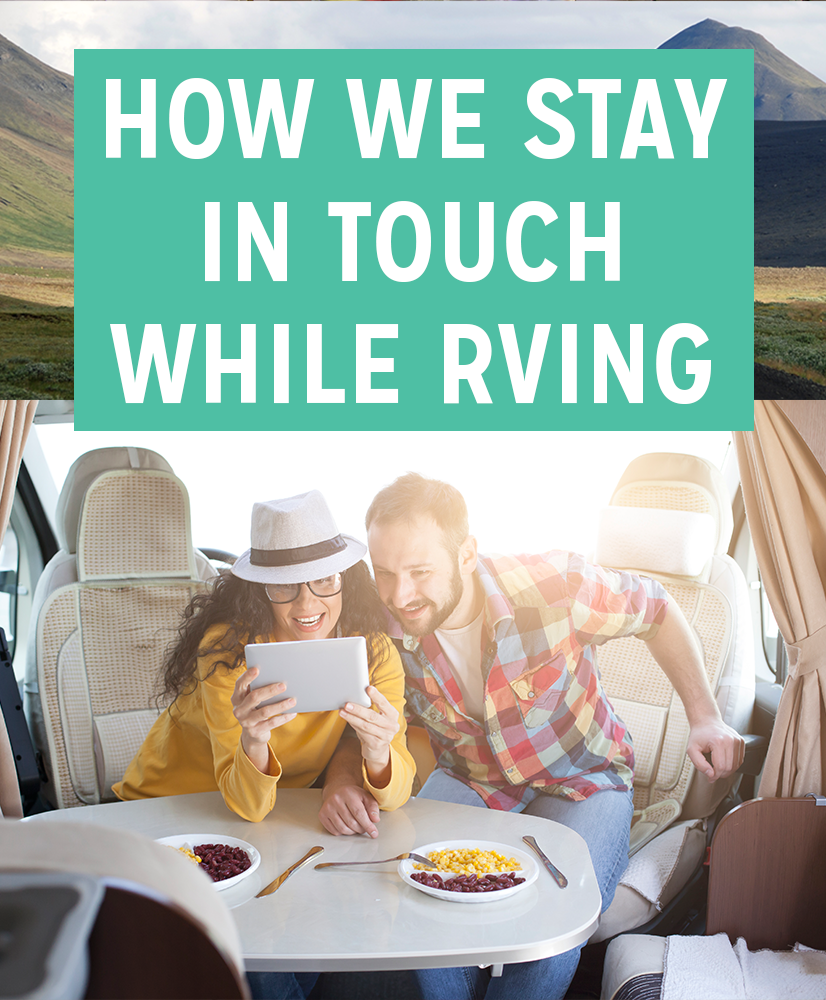 Stay in Touch While RVing