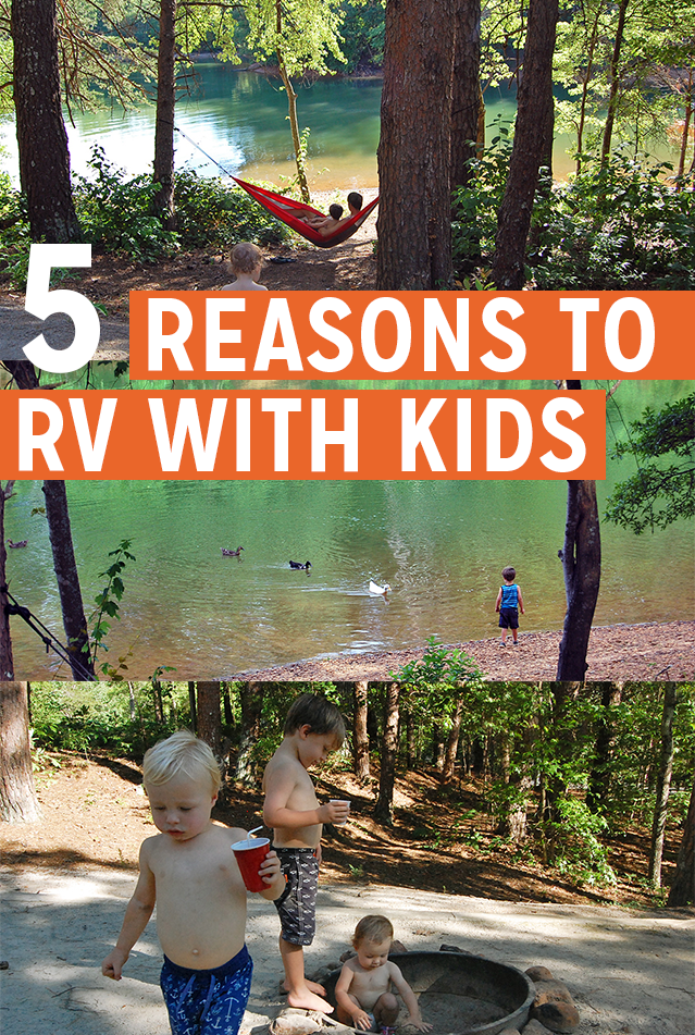 5 Reasons to RV with Kids