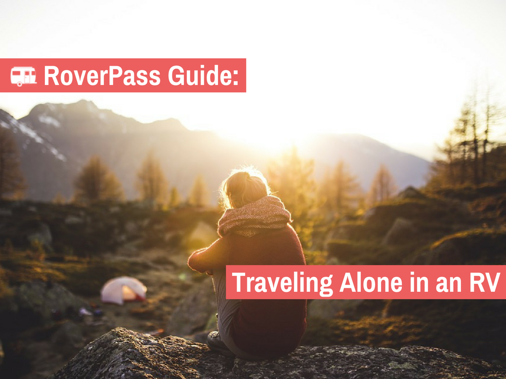 Proven Advice for Traveling Alone in an RV