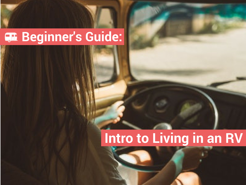 RVing for Beginners: An Introduction to Living in an RV