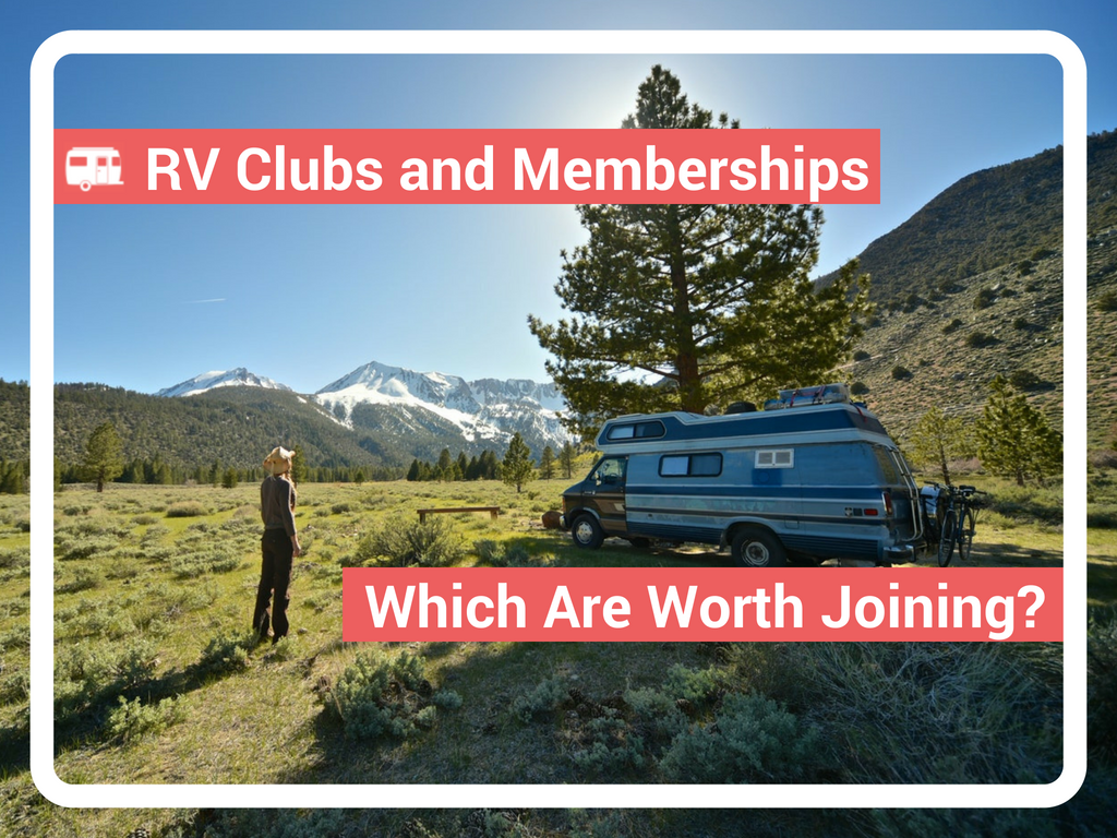 RV Clubs and Memberships – What Are They and Are They Worth It?
