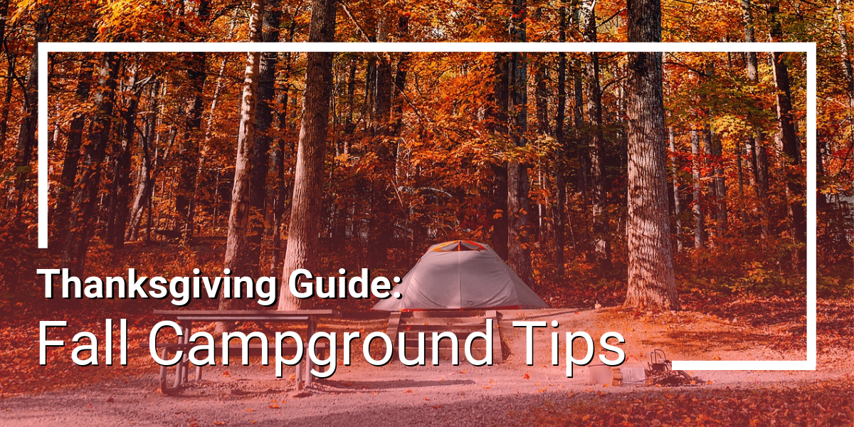 5 Ways to Keep Your Campers Happy During Fall Season
