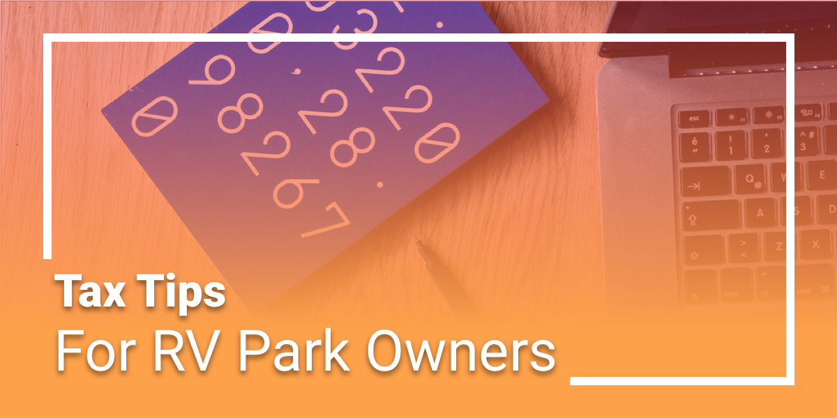 Tax Tips for RV Park Owners