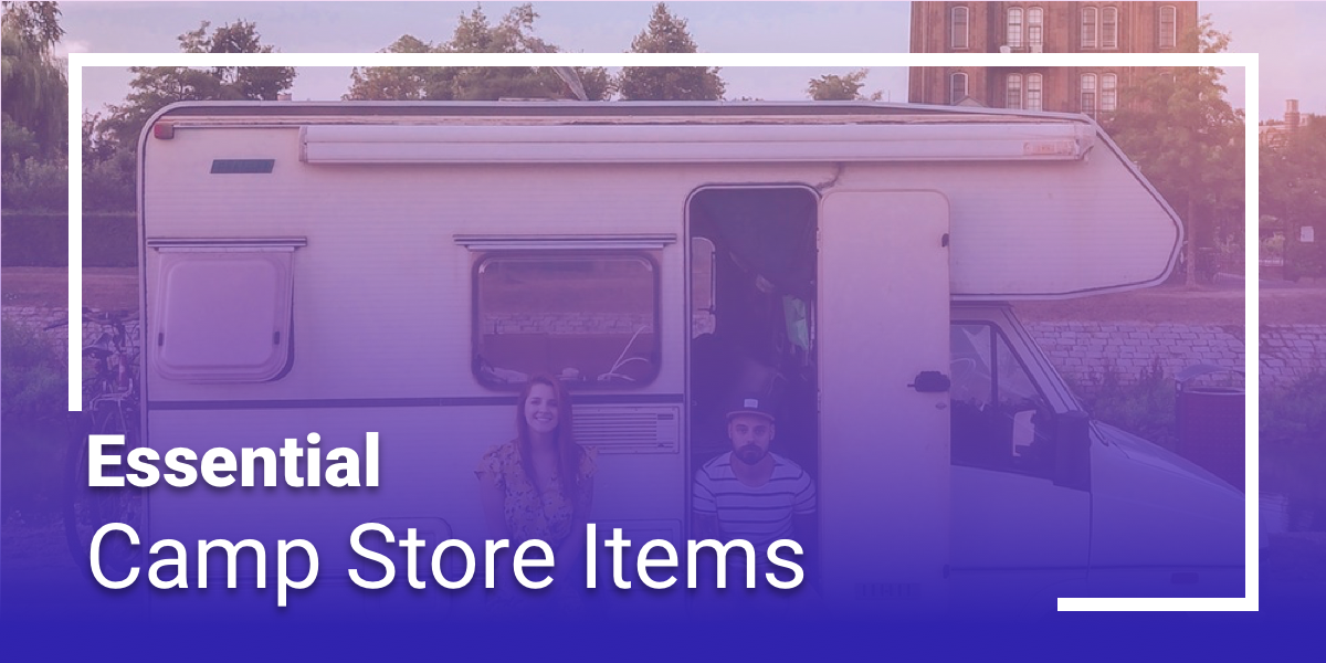 Essential Items To Offer At The Campground Store