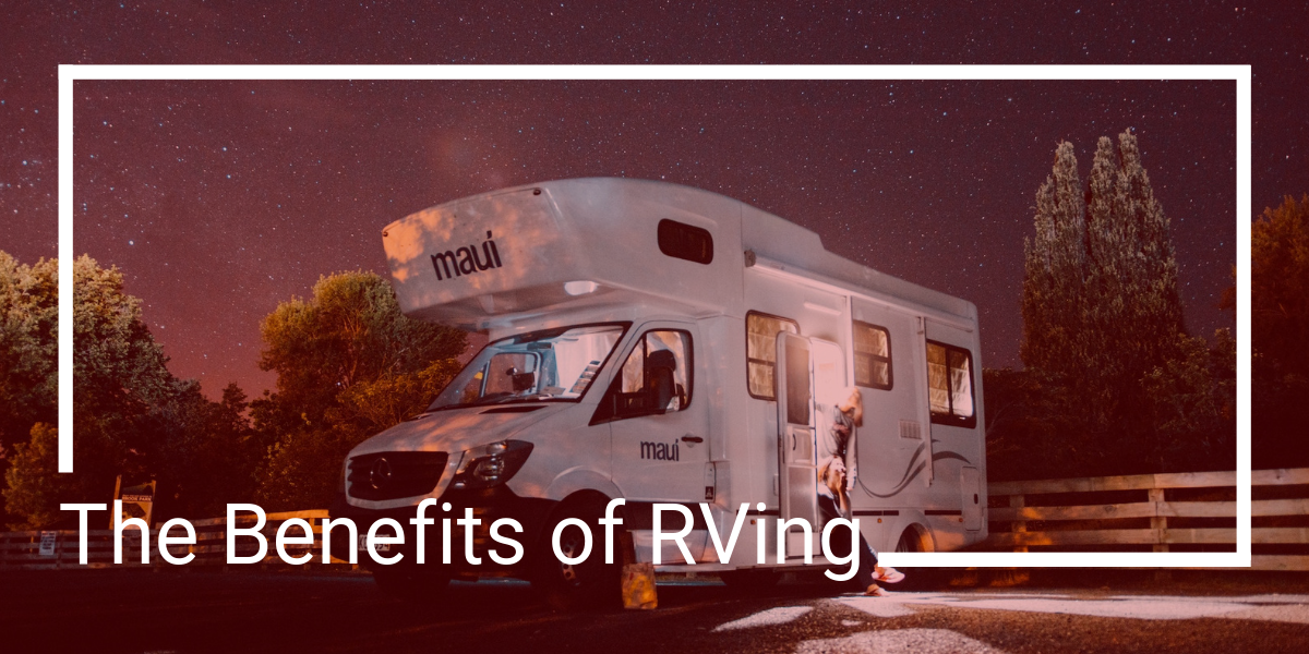 Benefits of RVing - Share With Your Campers