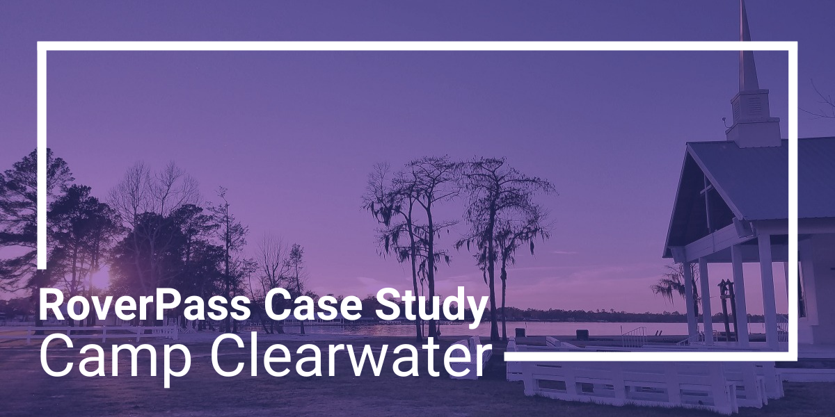 Case Study: How Camp Clearwater Found Success Using RoverPass