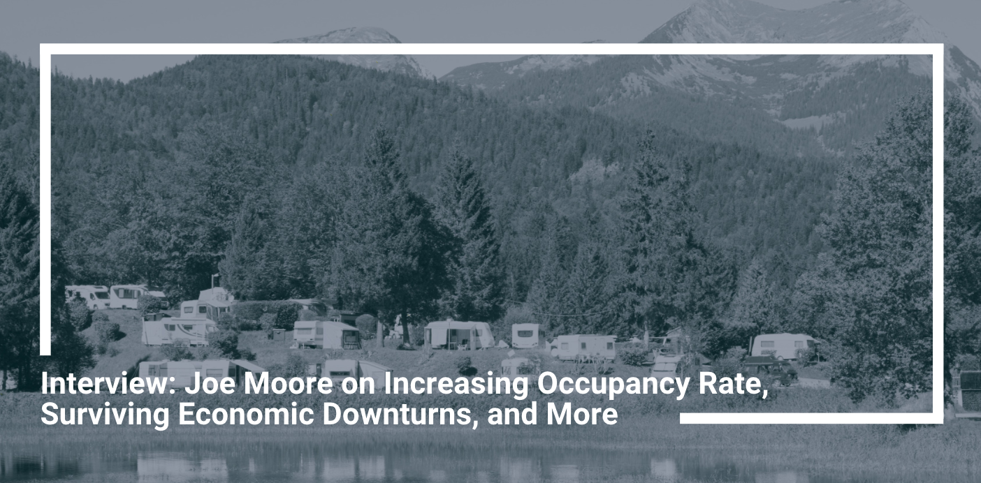 Interview: Joe Moore on Increasing Occupancy Rate, Surviving Economic Downturns, and More