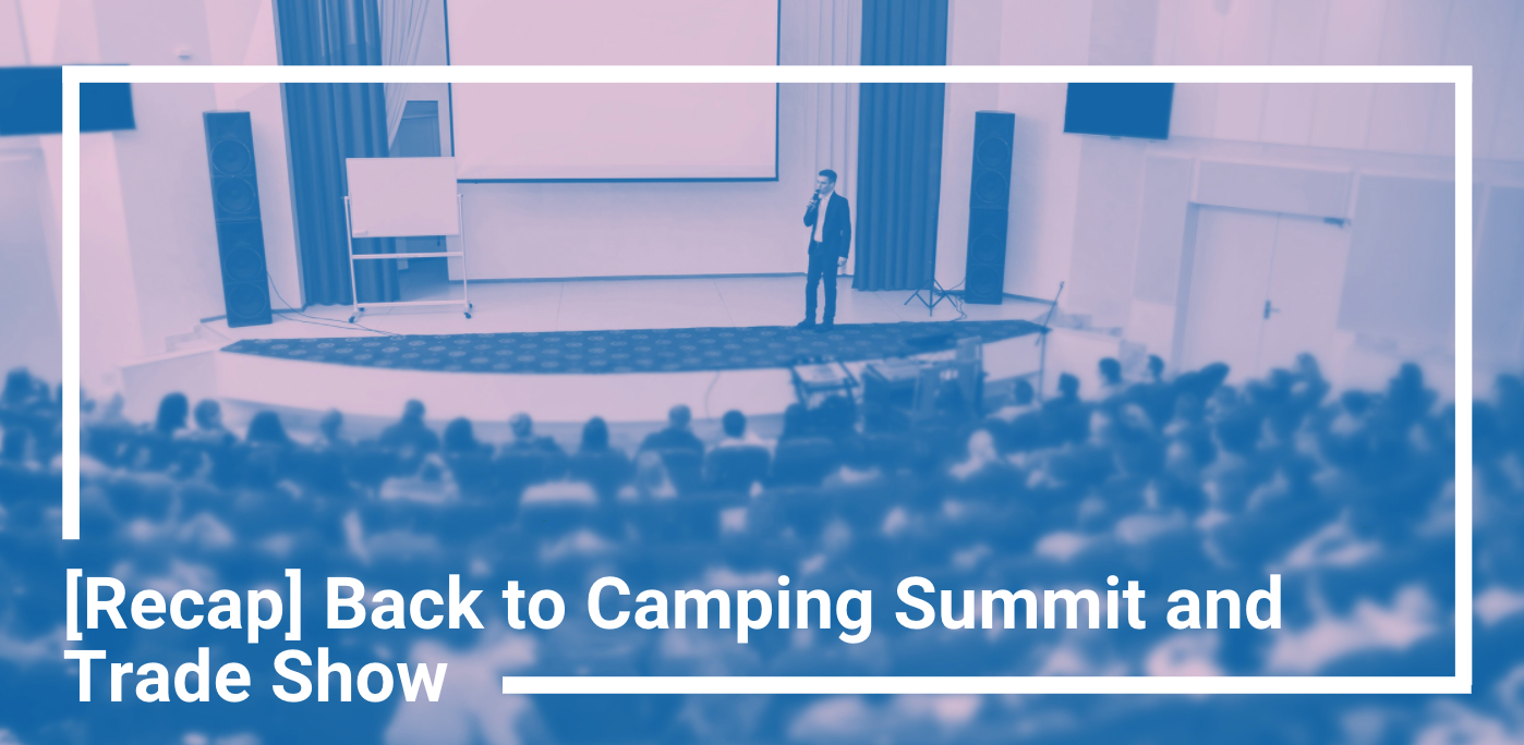 [Recap] Back to Camping Summit and Trade Show