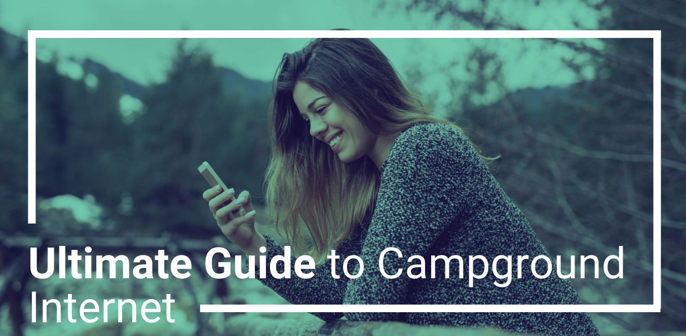 Ultimate Guide to Campground Internet