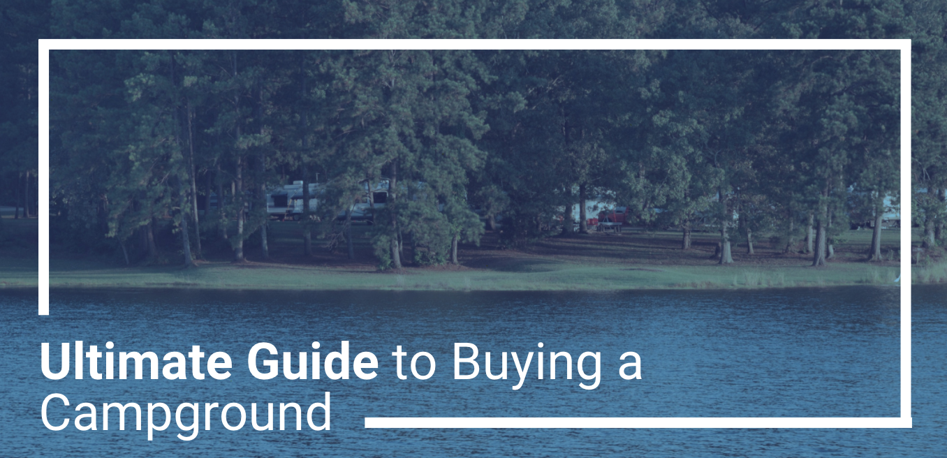 Ultimate Guide to Buying a Campground